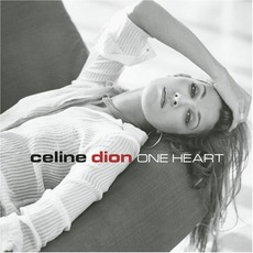One Heart mp3 Album by Céline Dion