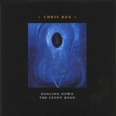 Dancing Down The Stony Road mp3 Album by Chris Rea
