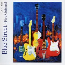 Blue Street mp3 Album by Chris Rea