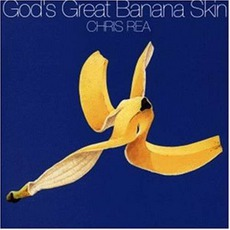 God'S Great Banana Skin mp3 Album by Chris Rea
