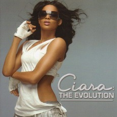 The Evolution mp3 Album by Ciara