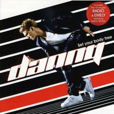 Set Your Body Free mp3 Album by Danny