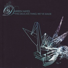 This Delicate Thing We'Ve Made mp3 Album by Darren Hayes