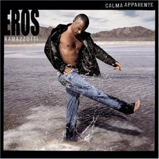 Calma Apparente mp3 Album by Eros Ramazzotti