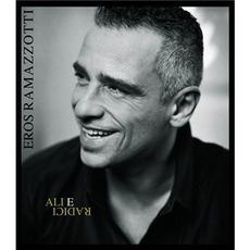 Ali E Radici mp3 Album by Eros Ramazzotti