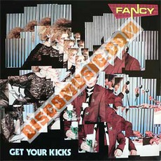 Get Your Kicks mp3 Album by Fancy