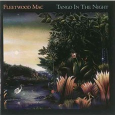 Tango In The Night mp3 Album by Fleetwood Mac