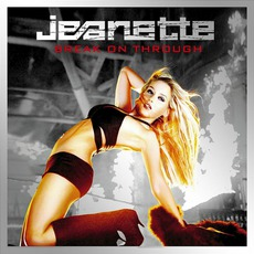 Break On Through (Platinum Edition) mp3 Album by Jeanette