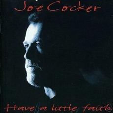 Have a Little Faith mp3 Album by Joe Cocker