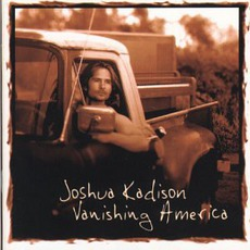 Vanishing America mp3 Album by Joshua Kadison