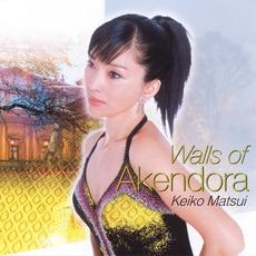 Walls Of Akendora mp3 Album by Keiko Matsui