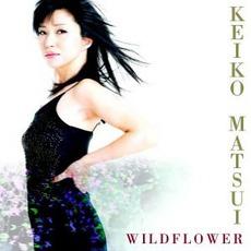 Wildflower mp3 Album by Keiko Matsui