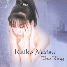 The Ring mp3 Album by Keiko Matsui