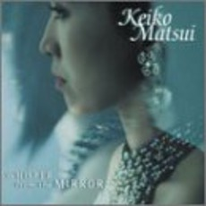 Whisper from the Mirror mp3 Album by Keiko Matsui