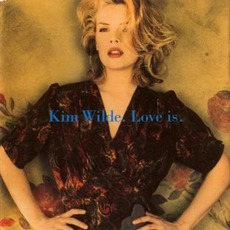 Love Is mp3 Album by Kim Wilde