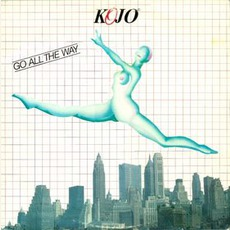 Go All the Way mp3 Album by Kojo