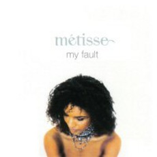 My Fault mp3 Album by Metisse