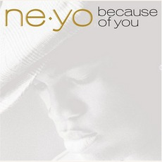 Because of You mp3 Album by Ne-Yo