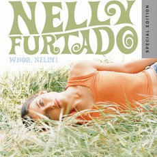 Whoa Nelly! (Special Edition) mp3 Album by Nelly Furtado