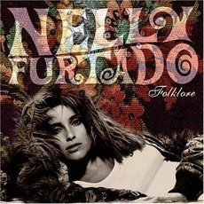 Folklore mp3 Album by Nelly Furtado