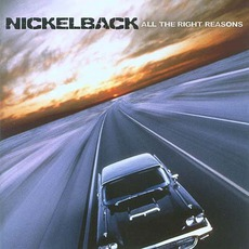 All the Right Reasons mp3 Album by Nickelback