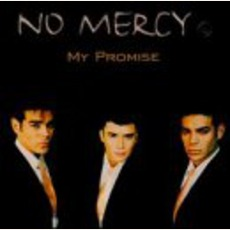 My Promise mp3 Album by No Mercy