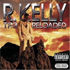 Tp3 Reloaded mp3 Album by R. Kelly