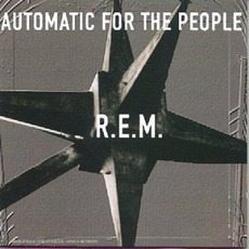 Automatic For The People mp3 Album by R.E.M.