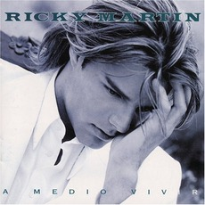 A Medio VIvir mp3 Album by Ricky Martin