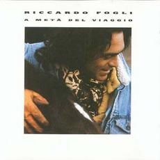 A Metа' Del VIaggio mp3 Album by Riccardo Fogli