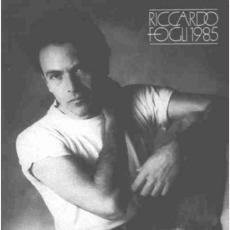 Riccardo Fogli 1985