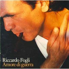 Amore Di Guerra mp3 Album by Riccardo Fogli