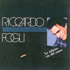 Le Infinite VIe Del Cuore mp3 Album by Riccardo Fogli