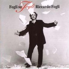 Fogli Su Fogli mp3 Album by Riccardo Fogli