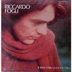 Il Sole, L'aria, La Luce, Il Cielo mp3 Album by Riccardo Fogli