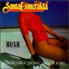 Hush mp3 Album by Santa Esmeralda