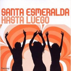 Hasta Luego mp3 Album by Santa Esmeralda