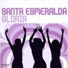 Gloria mp3 Album by Santa Esmeralda