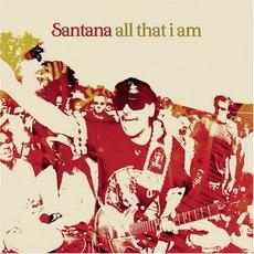All That I Am mp3 Album by Santana