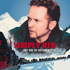 Love And The Russian Winter mp3 Album by Simply Red