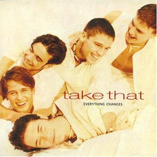 Everything Changes mp3 Album by Take That