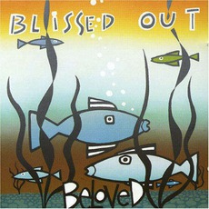 Blissed Out mp3 Album by The Beloved