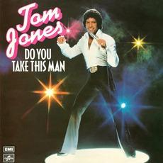 Do You Take This Man mp3 Album by Tom Jones