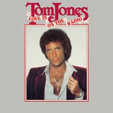 Love Is On The Radio mp3 Album by Tom Jones