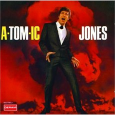 A-Tom-Ic Jones mp3 Album by Tom Jones