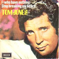 I Who Have Nothing mp3 Album by Tom Jones