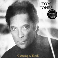 Carrying A Torch mp3 Album by Tom Jones