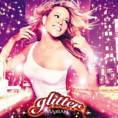 Glitter mp3 Soundtrack by Mariah Carey