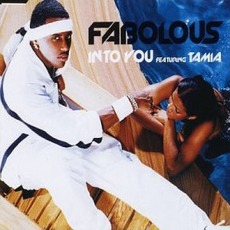Into You mp3 Single by Fabolous Featuring Tamia