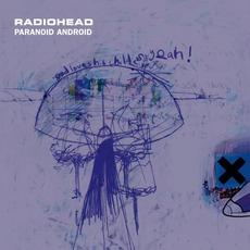 Paranoid Android mp3 Single by Radiohead
